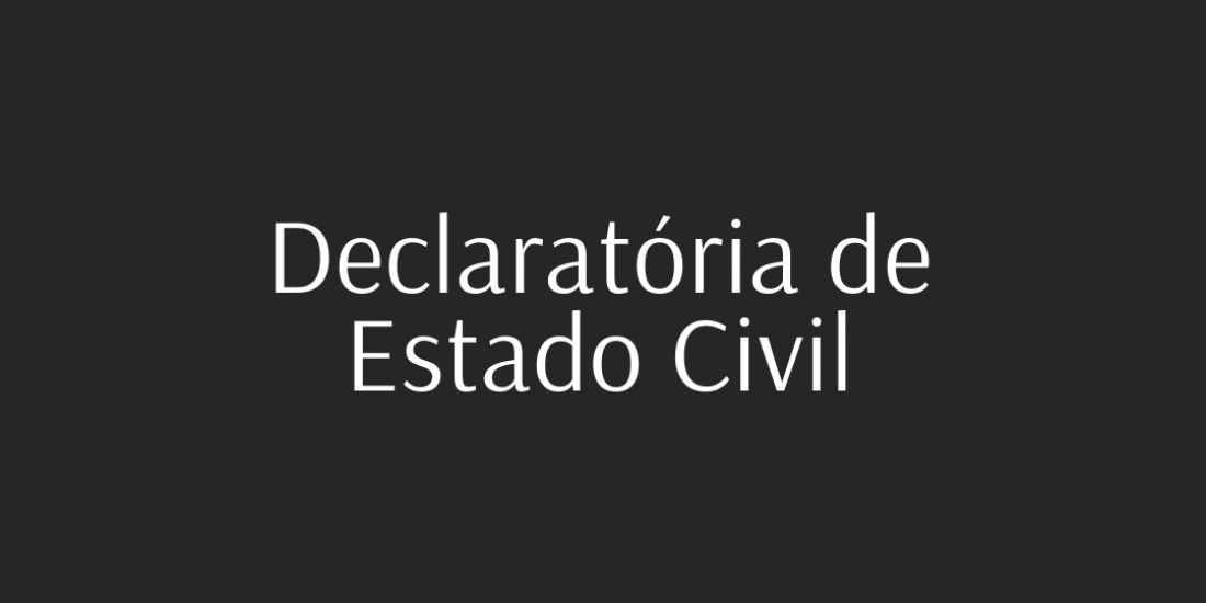 Declaratória de Estado Civil